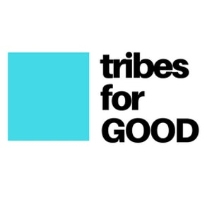 Tribes For GOOD